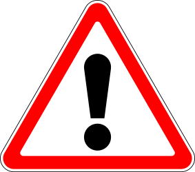 Traffic sign of Russia: Warning for a danger with no specific traffic sign