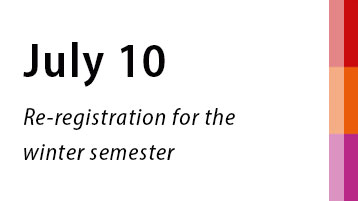 July 10: Re-registration for the winter semester